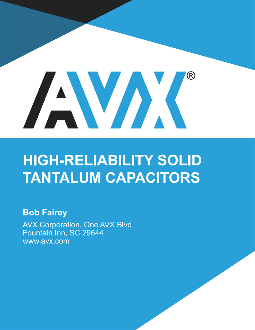 New High Reliability Solid Tantalum Capacitors White Paper Available Multiple Anode Capacitor To View The Rest Of This Please Click Image Full Pdf