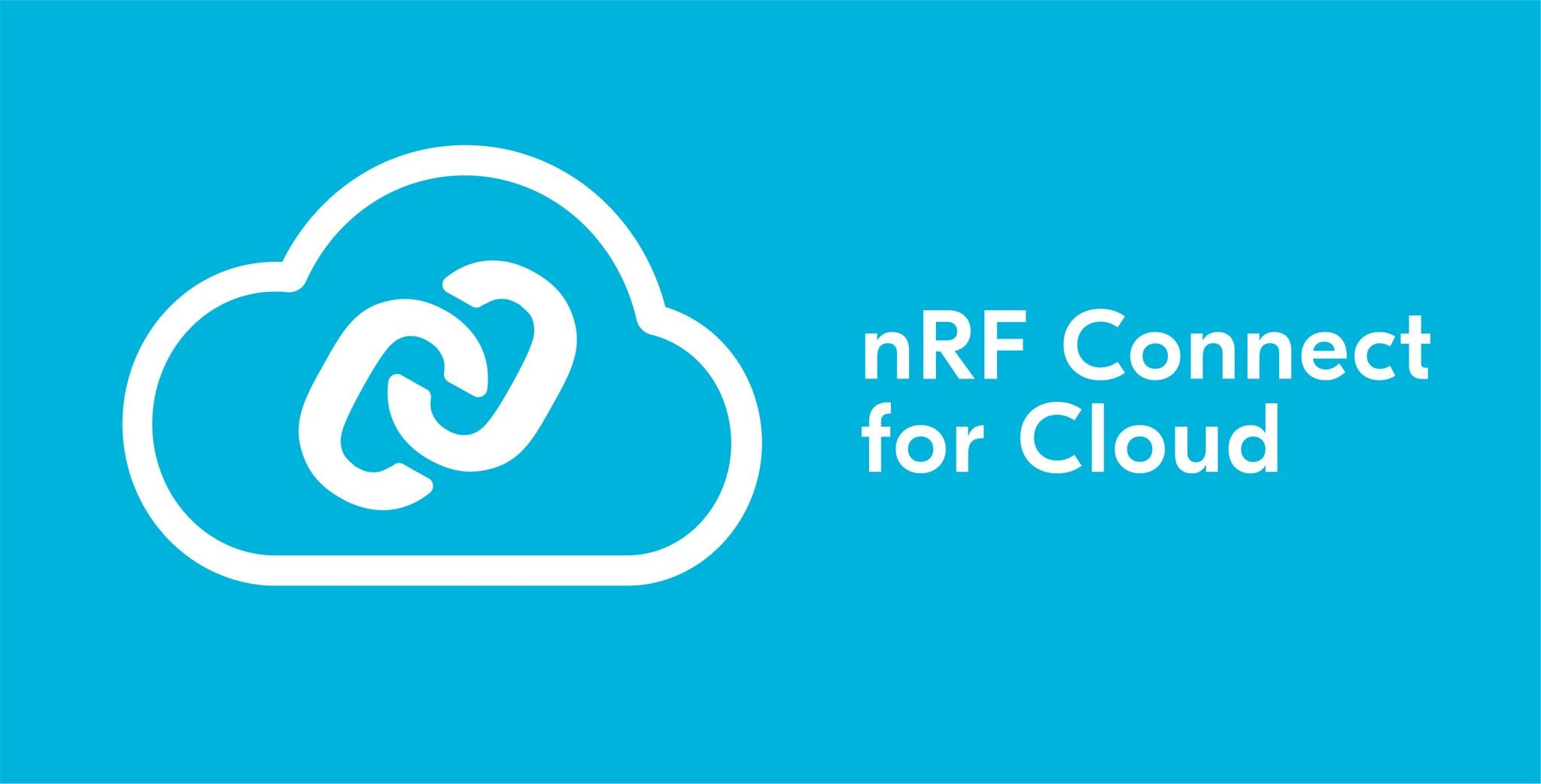 nRF Connect for Cloud Enables Developers to Test Wireless