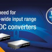 The need for ultra-wide input range DC/DC converters