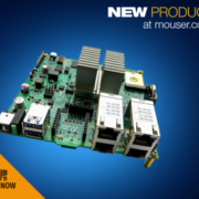 Now at Mouser: NXP's Layerscape LS1046A Freeway Board  for Powerful Edge Computing Applications